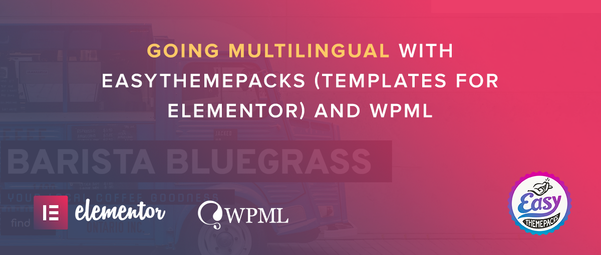 How To Translate Elementor Designs The Easy Way With WPML - WPML
